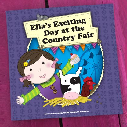 ellas exciting day at the country fair story book